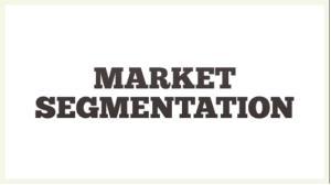 تقسیم بندی بازار (Market Segmentation)