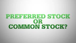 سهام ممتاز -Preferred Stock or Common Stock-